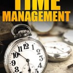 Michael R. Clarke – A Modestly Simple Guide to Time Management