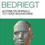 Peter Vermeulen – Brein bedriegt: autisme en normale tot hoge begaafdheid