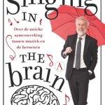 Erik Scherder – Singing in the brain: over de unieke samenwerking tussen muziek en de hersenen