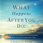 Randy Frazee – What Happens After You Die