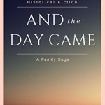 Phyllis H. Moore – And The Day Came