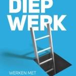 Cal Newport – Diep werk : werken met aandacht in een wereld vol afleiding