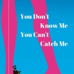 Mansi Sheth – You Don't Know Me You Can't Catch Me