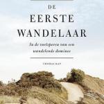 Flip van Doorn – De Eerste Wandelaar: in de voetsporen van een wandelende dominee