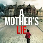 Jo Crow – A Mother's Lie