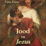 Ineke Koops – Jood en Jezus: hoe een getraumatiseerde wordt herboren