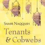 Samir Naqqash & Sadok Masliyah – Tenants and Cobwebs