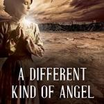 Paulette Mahurin – A Different Kind of Angel
