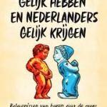 Mick Matthys – Waarom Belgen gelijk hebben en Nederlanders gelijk krijgen