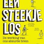 Dean Burnett – Een steekje los: de werking van ons absurde brein