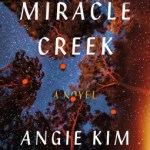 Angie Kim – Miracle Creek