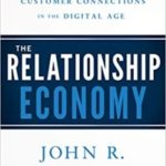 John R. DiJulius – The Relationship Economy : Building Stronger Customer Connections in the Digital Age