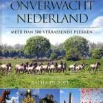 Bartho Hendriksen – Onverwacht Nederland – meer dan 500 verrassende plekken
