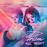 PRIZM – All Night
