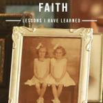 Mark Hecht – Family, Friends and Faith: Lessons I Have Learned