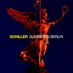 Schiller – Summer in Berlin