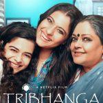 Gezien: Tribhanga: Tedhi Medhi Crazy (2021)