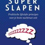 Floris Wouterson – Superslapen: praktische lifestyle principes voor je beste nachtrust ooit