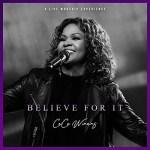 Cece Winans – Believe For It (Live)