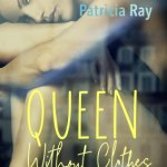 Patricia Ray – Queen without Clothes and Other Steamy Stories