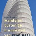 Marycke Janne Naber – Wandelen buiten de binnenstad van Groningen