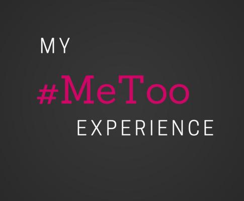 My #MeToo Experience