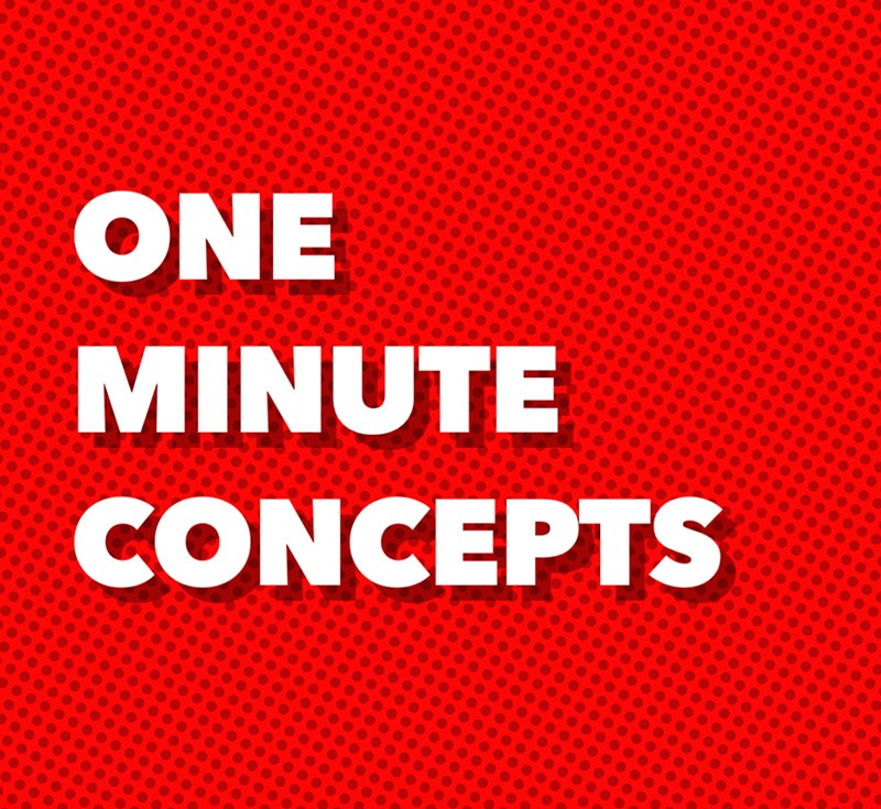 One Minute Concepts