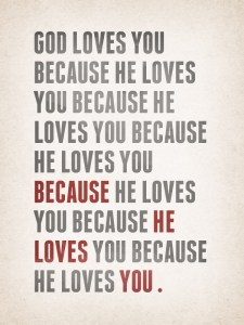 god-loves-you-because