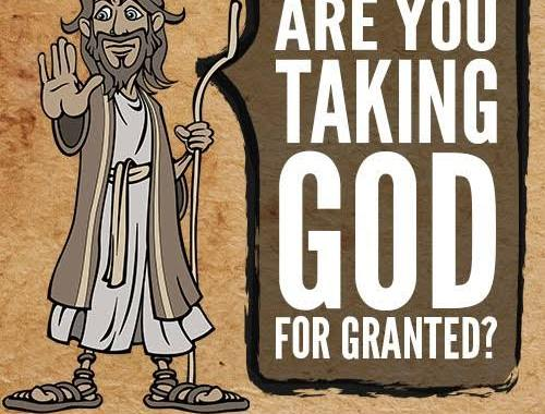 Daily Devotion: Taking Him for granted