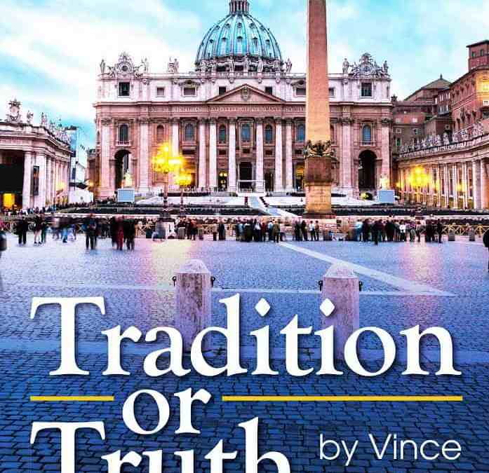Tradition or Truth