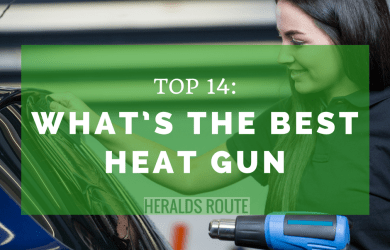 Top 14- What's the Best Heat Gun