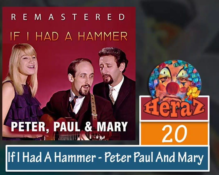 If I Had A Hammer – Peter Paul And Mary (bass)