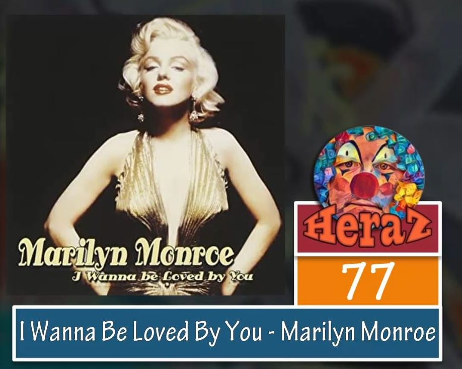 I Wanna Be Loved By You – Marilyn Monroe (bass)