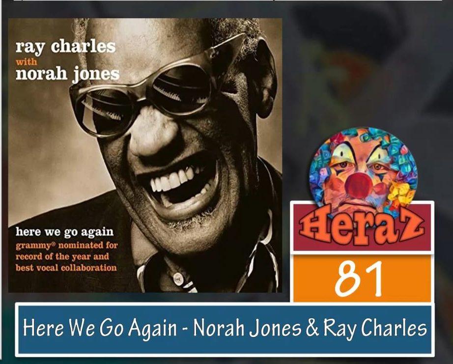 Here We Go Again – Norah Jones & Ray Charles (bass)