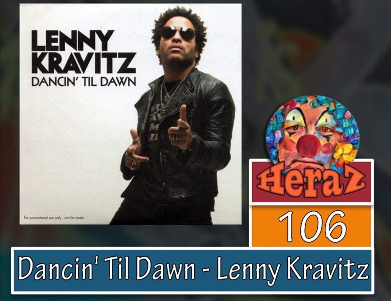 Dancin' Til Dawn – Lenny Kravitz  (bass)