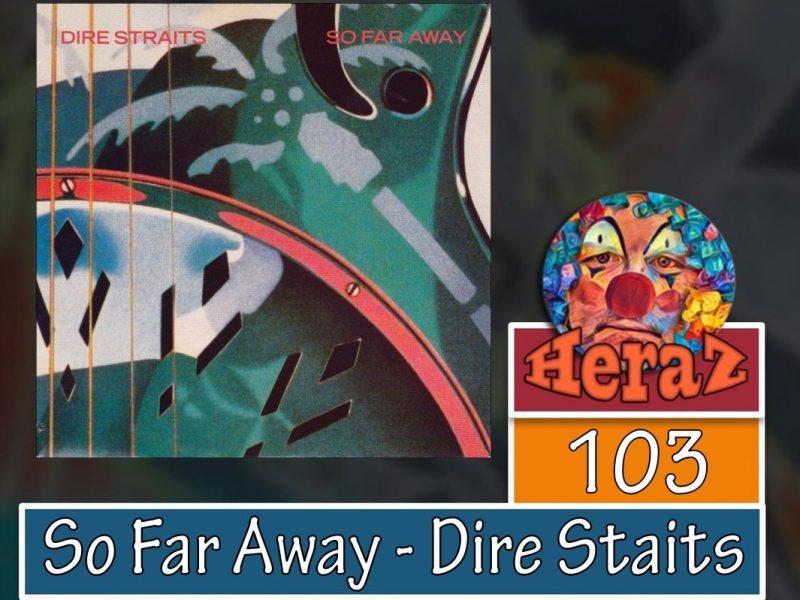 So Far Away – Dire Staits (bass)