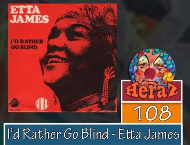 I'd Rather Go Blind – Etta James (bass)