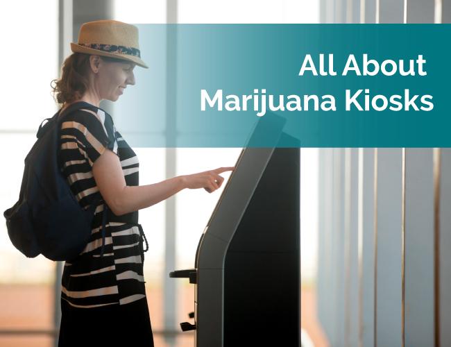 marijuana kiosks
