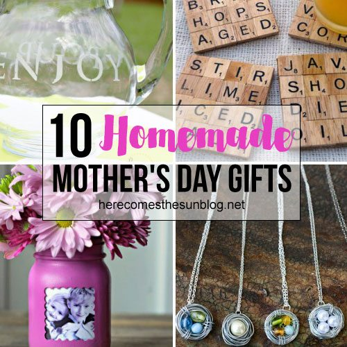 10 Homemade Mothers Day Gift Ideas Here Comes The Sun