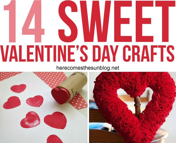 14 Sweet Valentines Day Crafts Here Comes The Sun