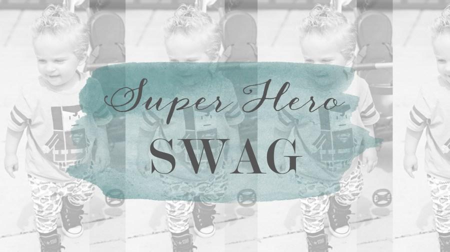 Super Hero Swag #OOTD