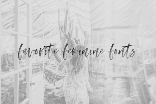 5 Favorite Fonts I'm Currently Crushing On