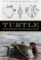 Turtle - David Bushnell's Revolutionary Vessel