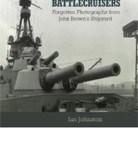 Clydebank Battlecruisers - Forgotten Photographs from John Brown's Shipyard