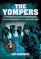 The Yompers - With 45 Commando in the Falklands War