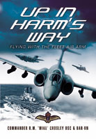 Up in Harm's Way - Flying with the fleet air arm