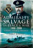 Admiralty Salvage in Peace and War 1906-2006