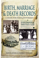 Birth, Marriage and Death Records - A Guide for Family Historians