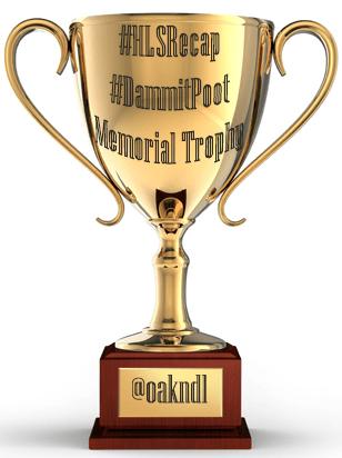 #HLSRecap #DammitPoot Trophy
