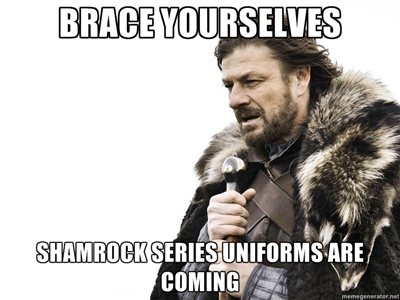 Brace Yourselves Shamrock Series